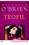 TEOFIL - Michael D. O'Brien